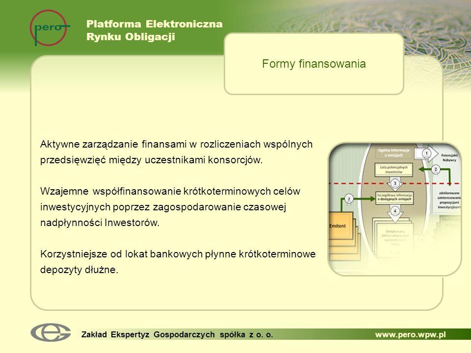 Formy finansowania Platforma Elektroniczna Rynku Obligacji