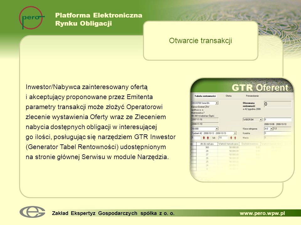 Otwarcie transakcji Platforma Elektroniczna Rynku Obligacji