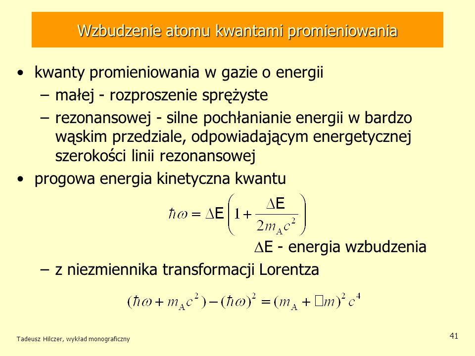 Wzbudzenie atomu kwantami promieniowania