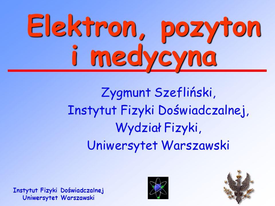 Elektron, pozyton i medycyna