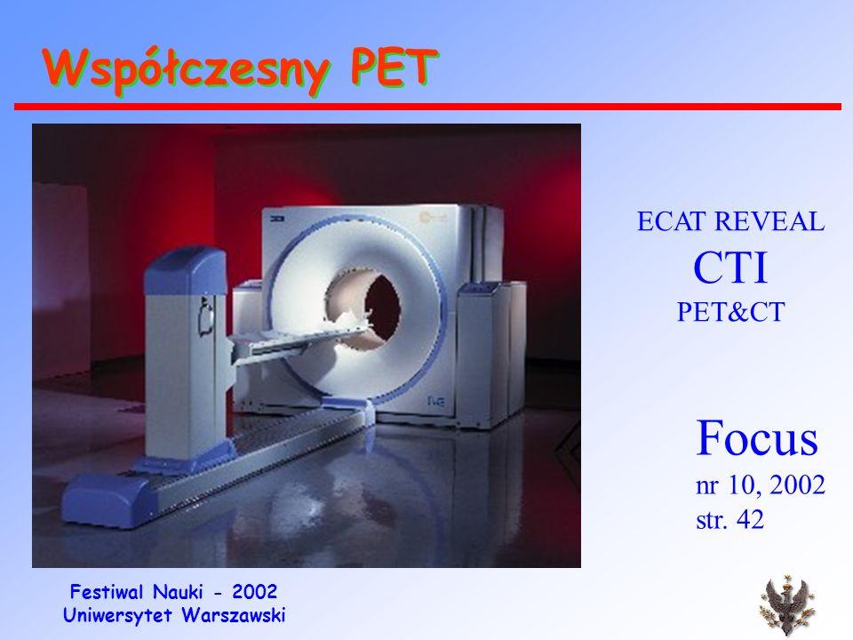 Współczesny PET ECAT REVEAL CTI PET&CT Focus nr 10, 2002 str. 42