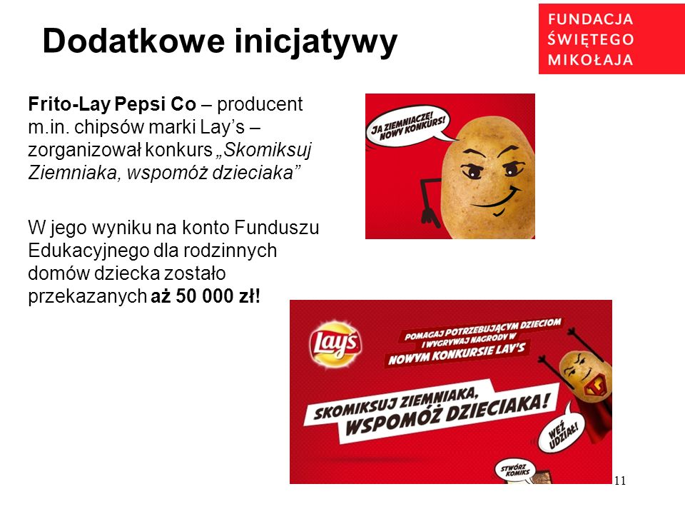 """Dodatkowe inicjatywy Frito-Lay Pepsi Co – producent m.in. chipsów marki Lay's – zorganizował konkurs """"Skomiksuj Ziemniaka, wspomóż dzieciaka"""