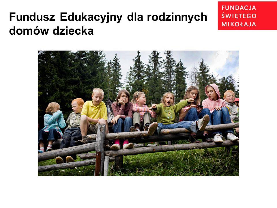 Fundusz Edukacyjny dla rodzinnych domów dziecka