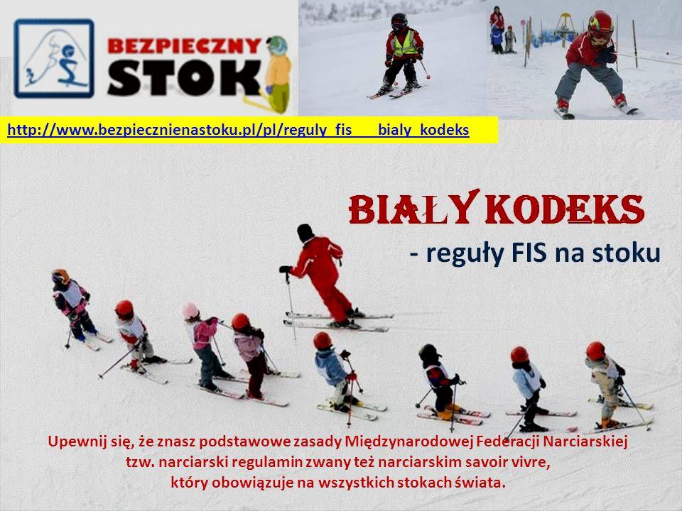 http://www.bezpiecznienastoku.pl/pl/reguly_fis___bialy_kodeks