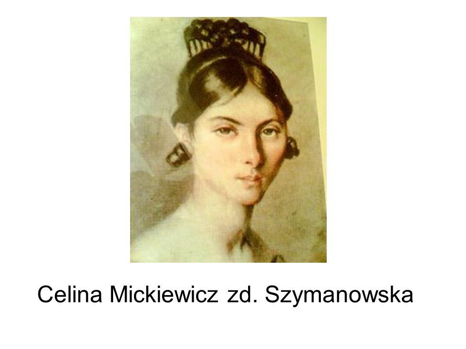 Celina Mickiewicz zd. Szymanowska