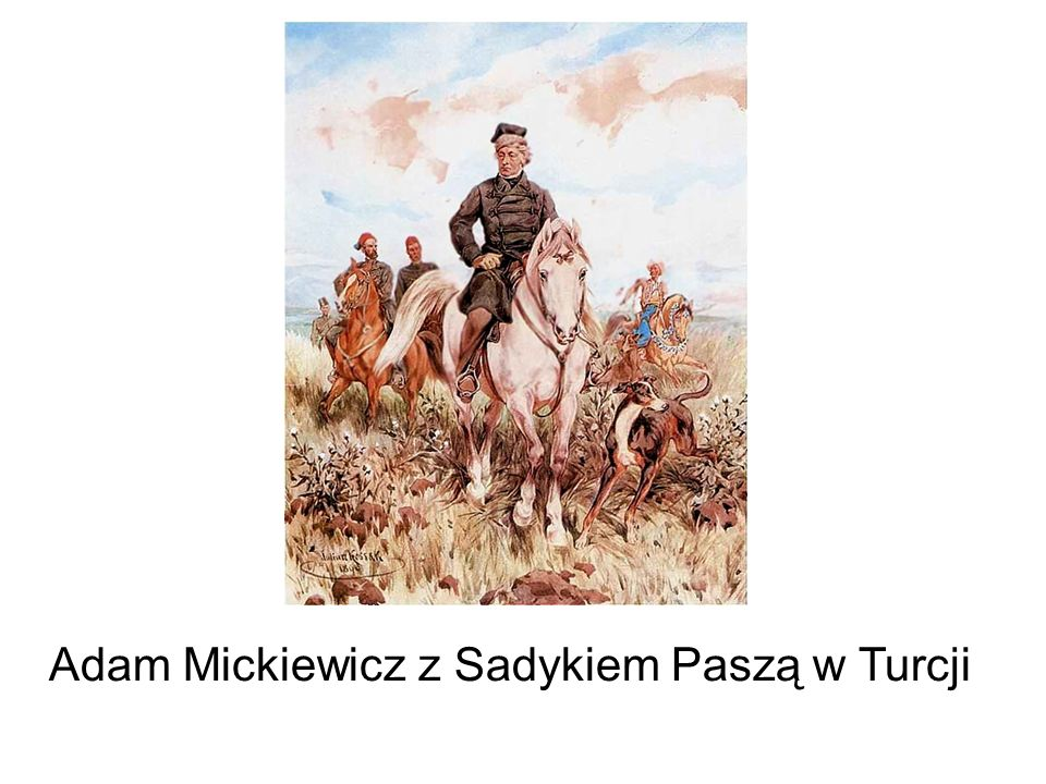 Adam Mickiewicz z Sadykiem Paszą w Turcji