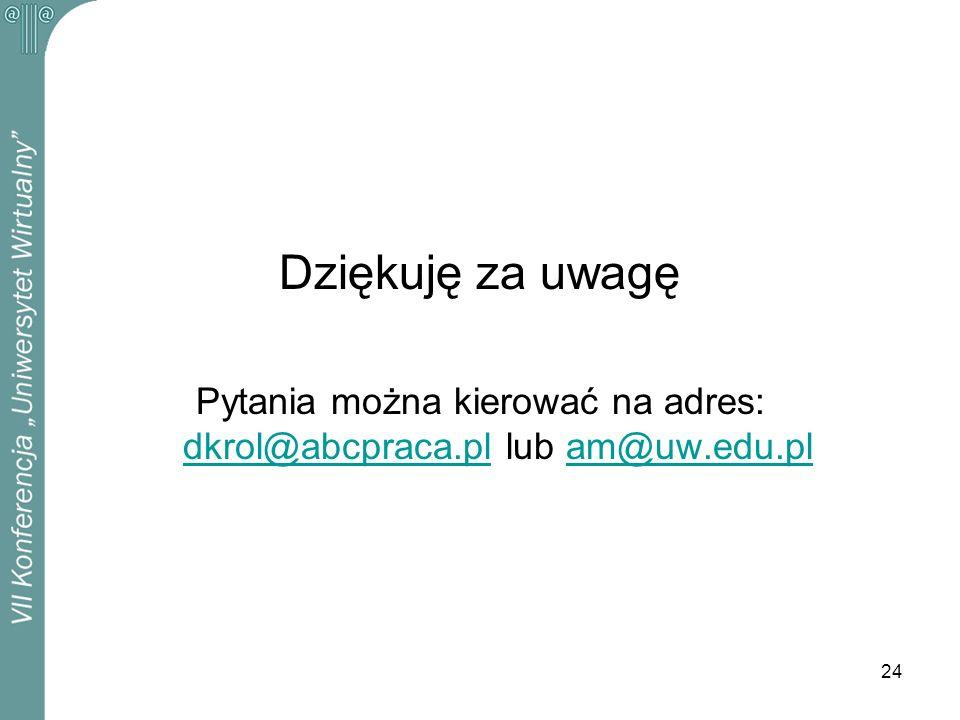 Pytania można kierować na adres: dkrol@abcpraca.pl lub am@uw.edu.pl