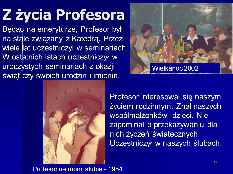 Z życia Profesora Wielkanoc 2002.