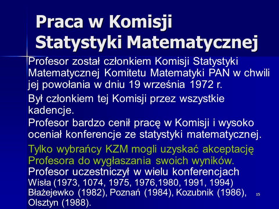Praca w Komisji Statystyki Matematycznej