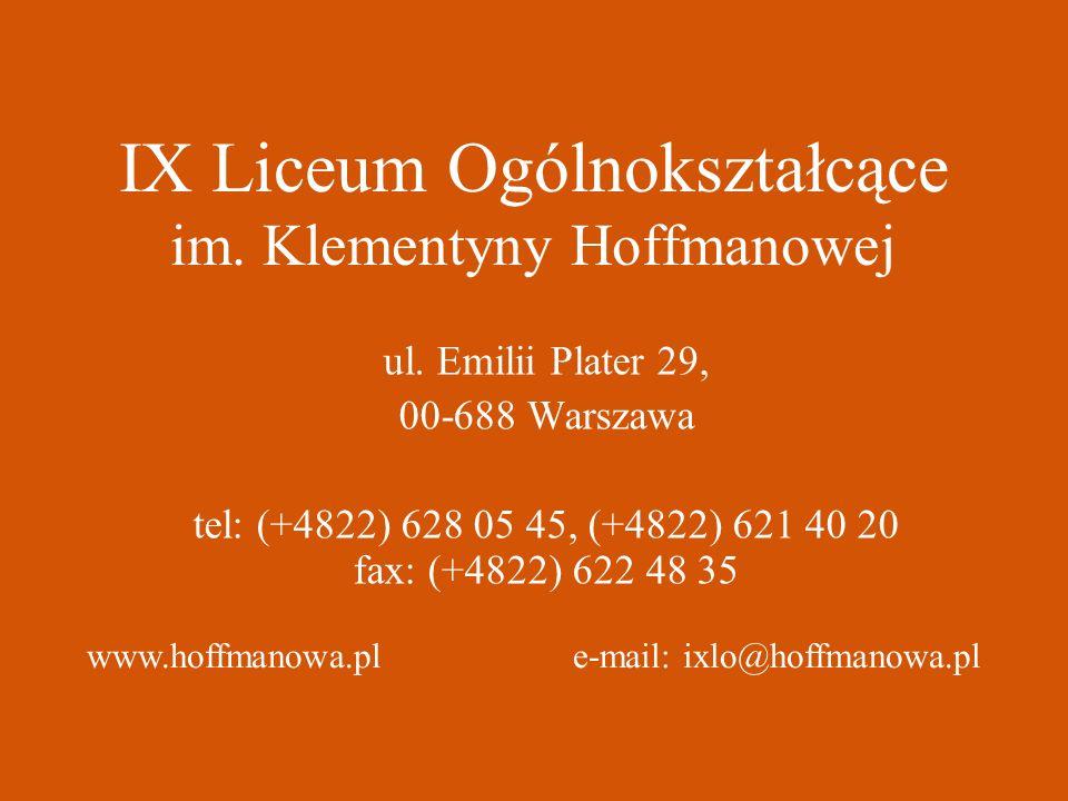 IX Liceum Ogólnokształcące im. Klementyny Hoffmanowej