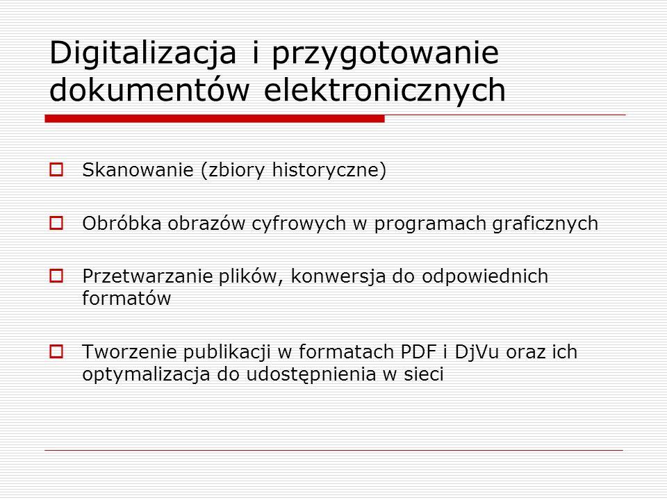 Digitalizacja i przygotowanie dokumentów elektronicznych