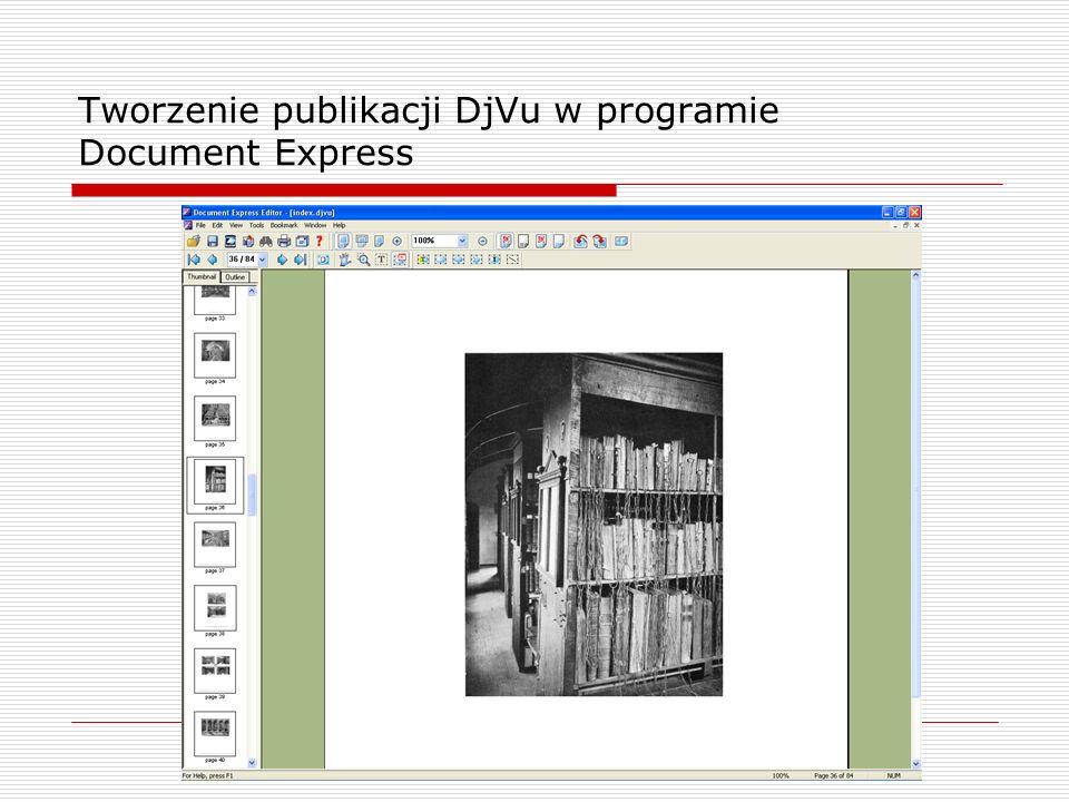 Tworzenie publikacji DjVu w programie Document Express