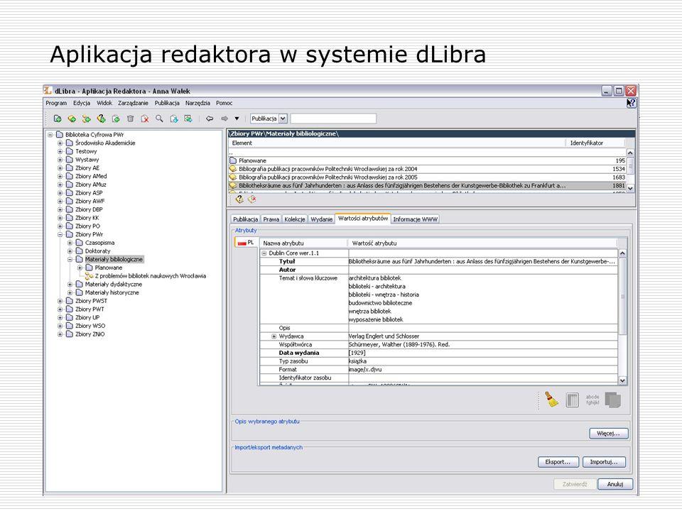 Aplikacja redaktora w systemie dLibra