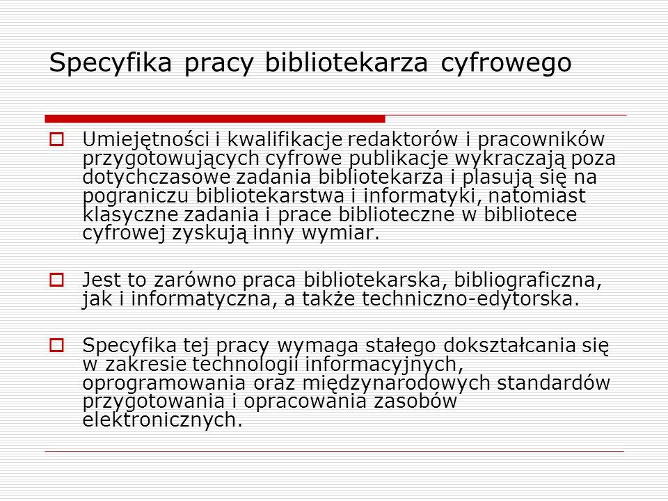 Specyfika pracy bibliotekarza cyfrowego