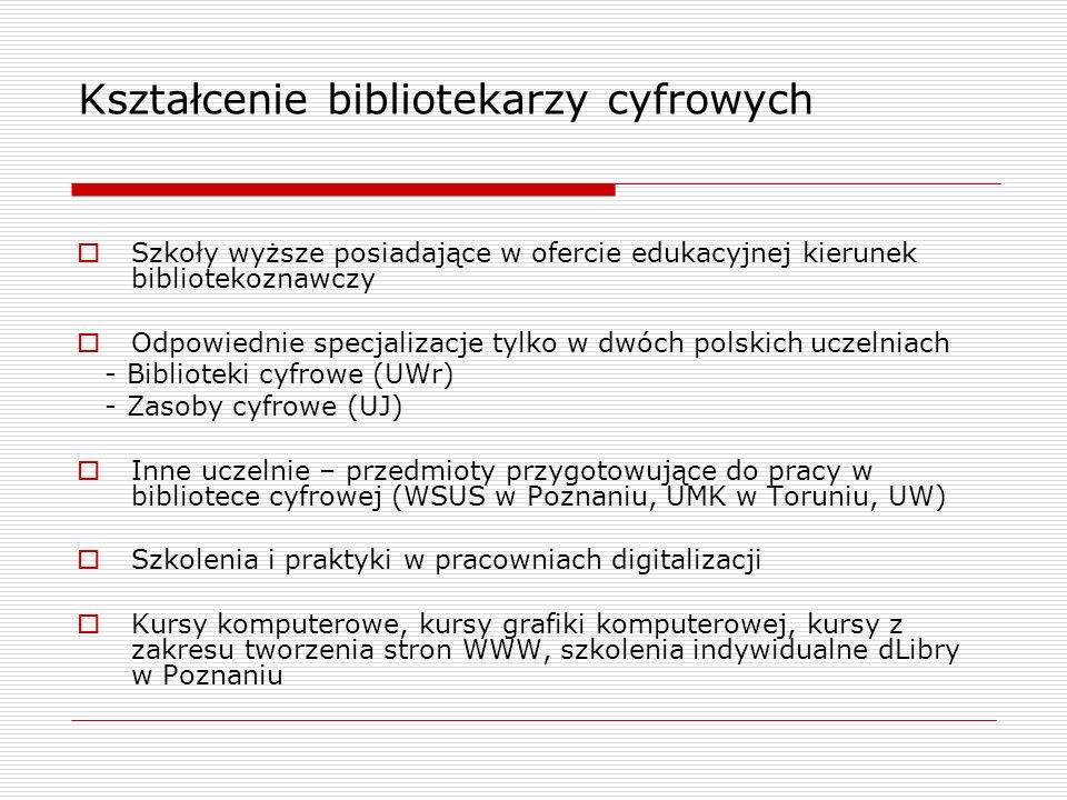 Kształcenie bibliotekarzy cyfrowych