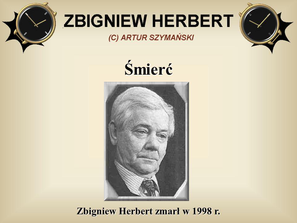 Zbigniew Herbert zmarł w 1998 r.