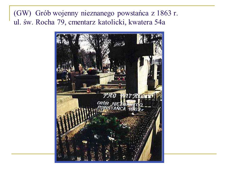 (GW) Grób wojenny nieznanego powstańca z 1863 r. ul. św