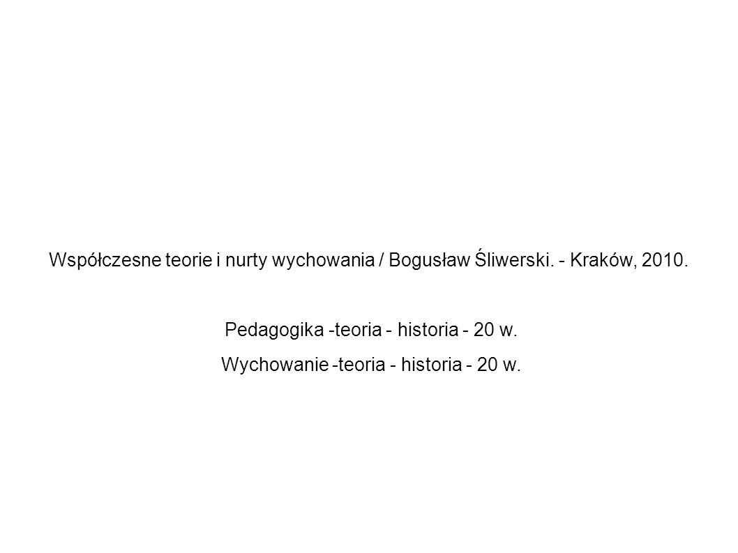 Pedagogika -teoria - historia - 20 w.