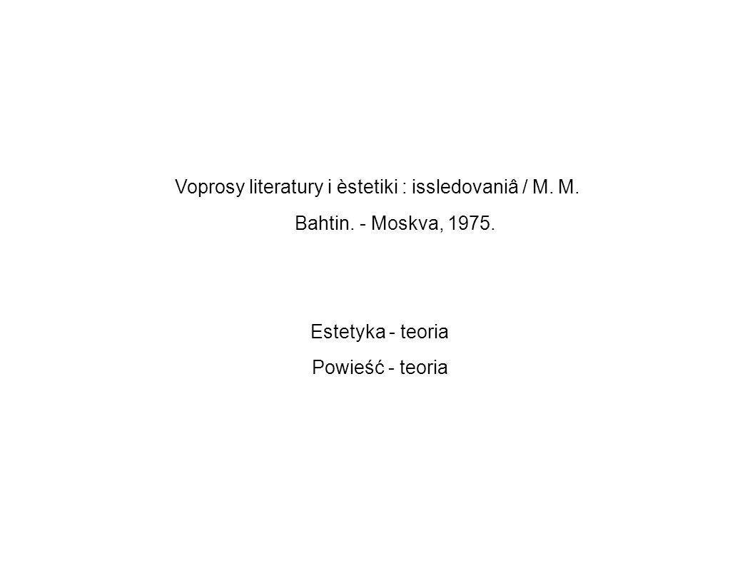 Voprosy literatury i èstetiki : issledovaniâ / M. M.
