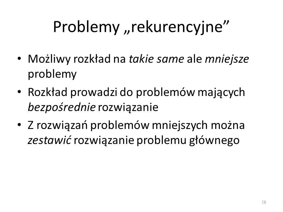 """Problemy """"rekurencyjne"""
