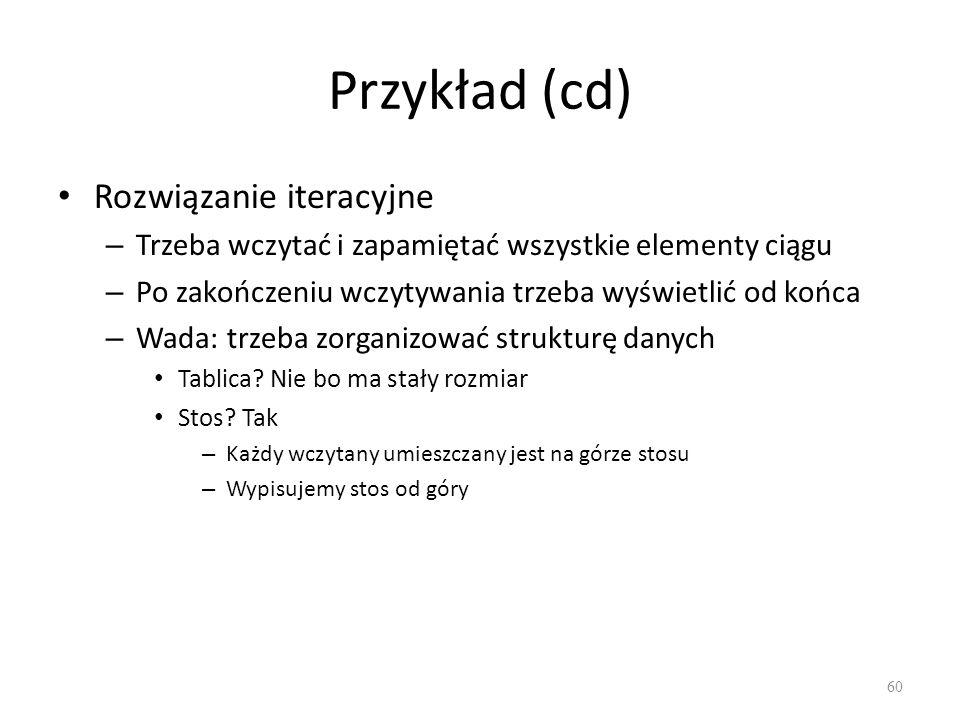 Przykład (cd) Rozwiązanie iteracyjne