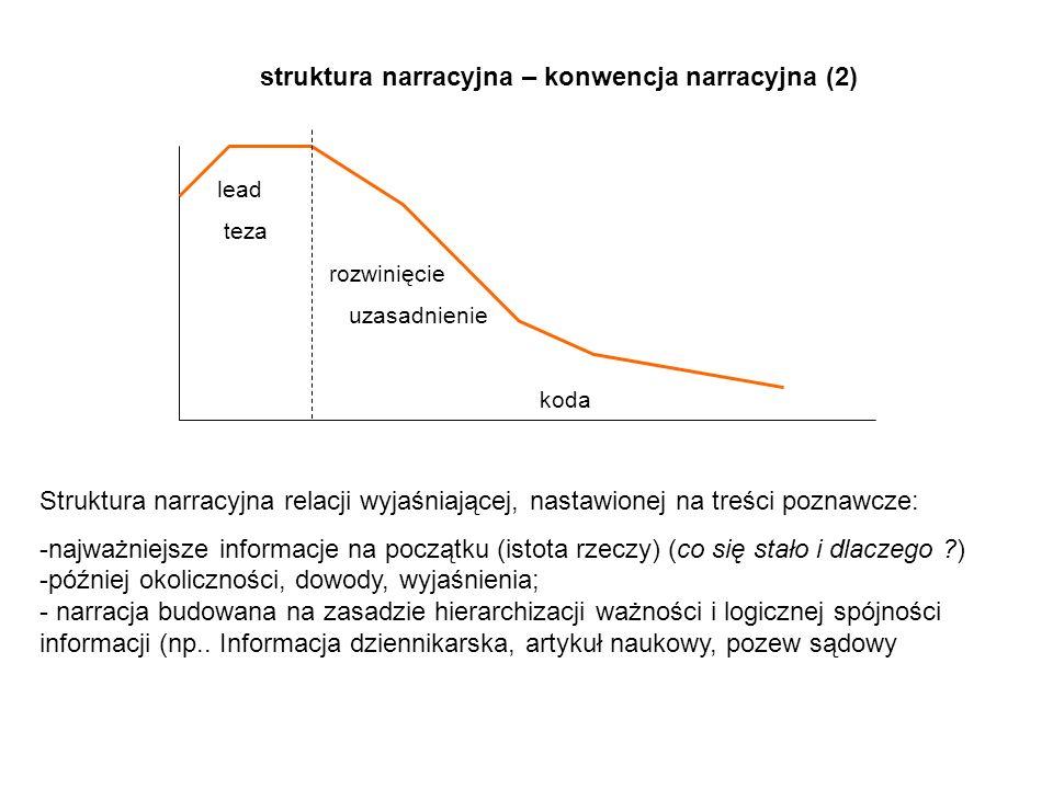 struktura narracyjna – konwencja narracyjna (2)
