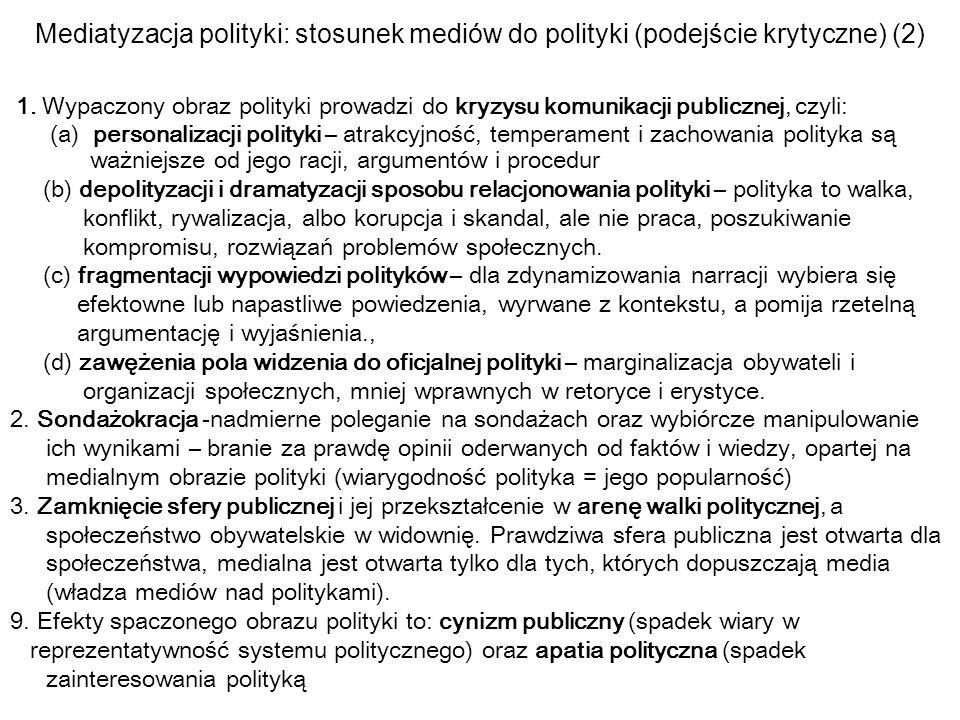 Mediatyzacja polityki: stosunek mediów do polityki (podejście krytyczne) (2)