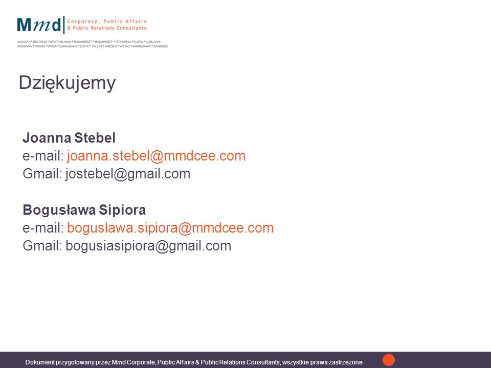 Dziękujemy Joanna Stebel e-mail: joanna.stebel@mmdcee.com