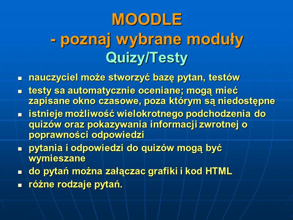 MOODLE - poznaj wybrane moduły Quizy/Testy