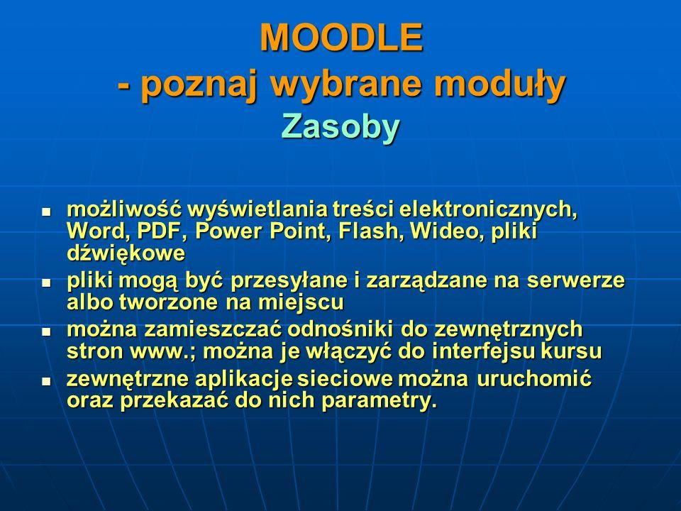 MOODLE - poznaj wybrane moduły Zasoby