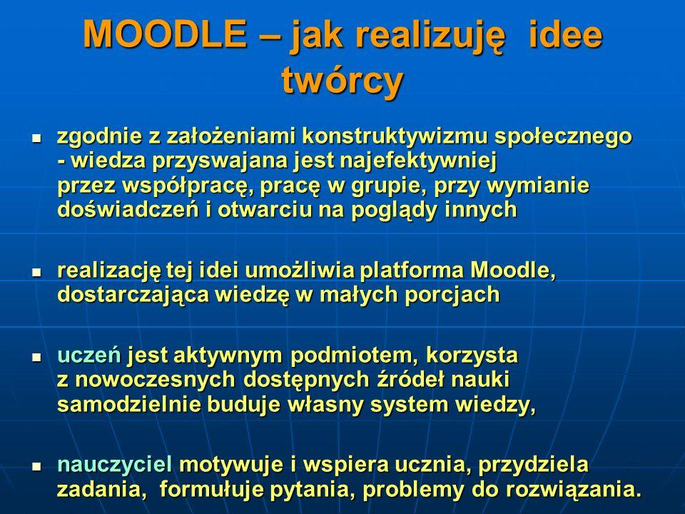 MOODLE – jak realizuję idee twórcy