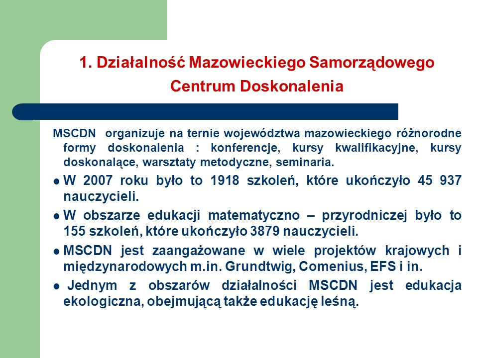 1. Działalność Mazowieckiego Samorządowego Centrum Doskonalenia