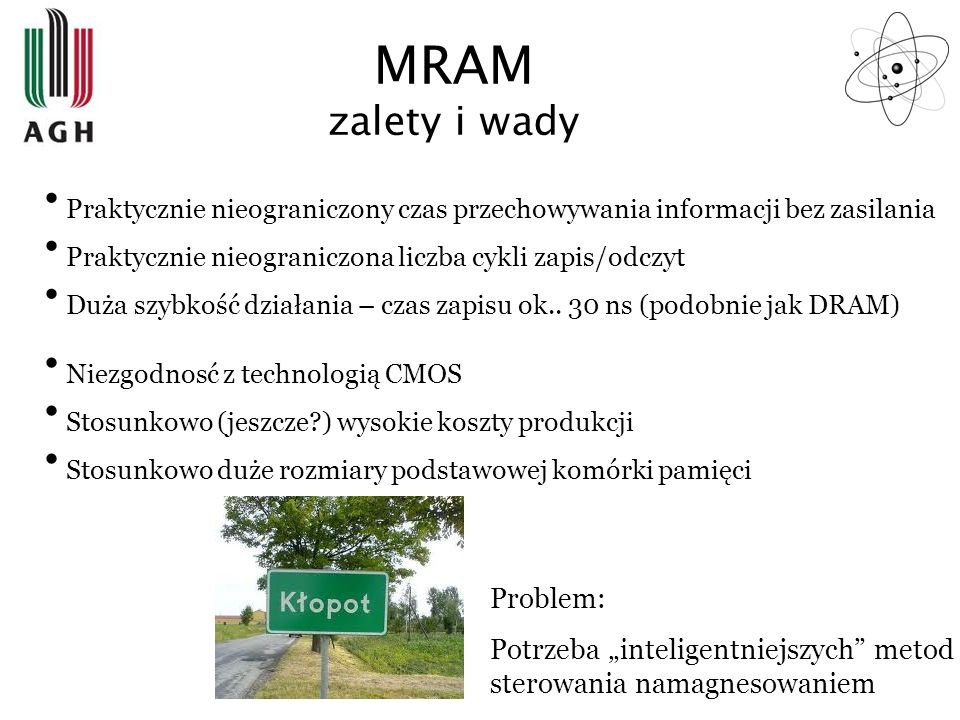 MRAM zalety i wady Problem:
