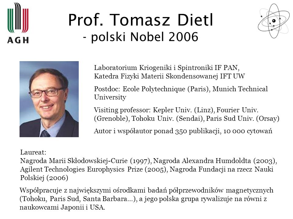 Prof. Tomasz Dietl - polski Nobel 2006