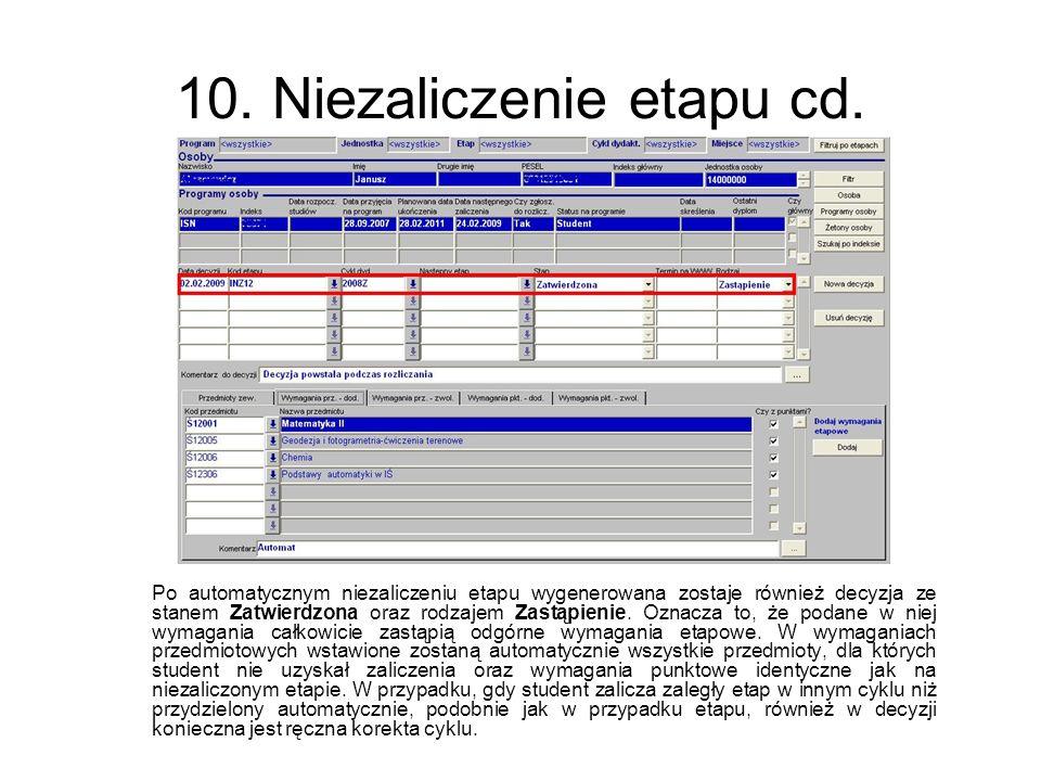 10. Niezaliczenie etapu cd.
