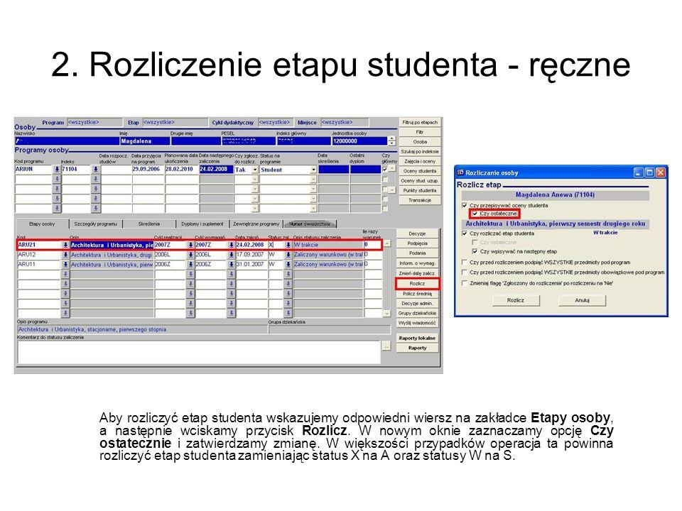 2. Rozliczenie etapu studenta - ręczne
