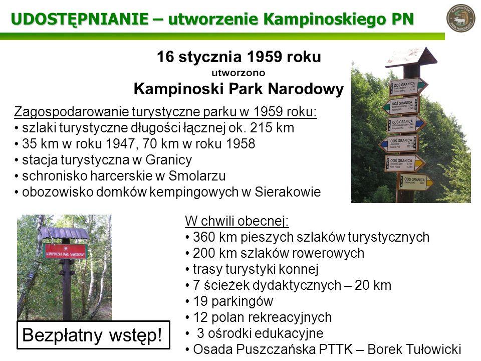 16 stycznia 1959 roku utworzono Kampinoski Park Narodowy