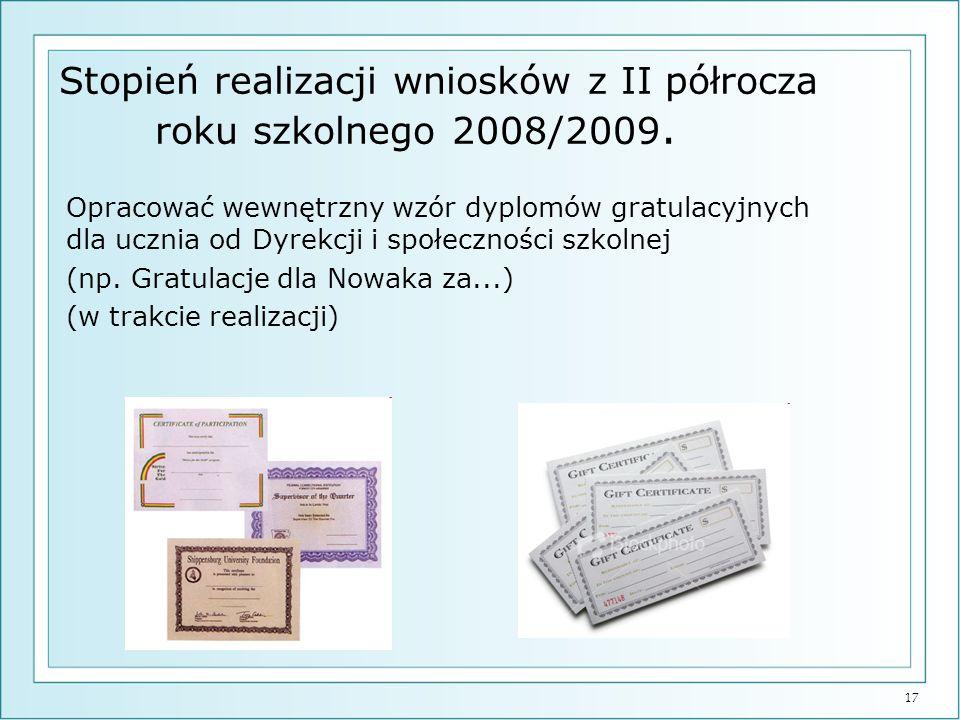 Stopień realizacji wniosków z II półrocza roku szkolnego 2008/2009.