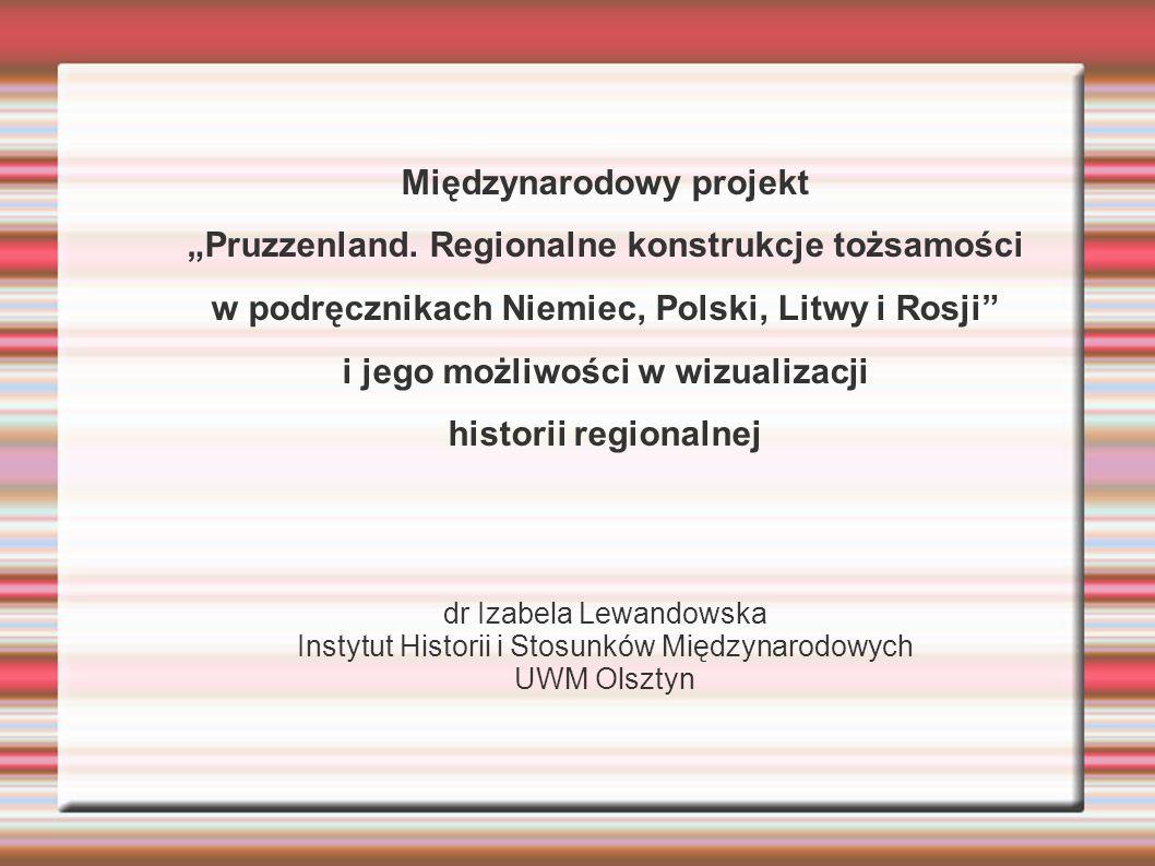 """Międzynarodowy projekt """"Pruzzenland. Regionalne konstrukcje tożsamości"""
