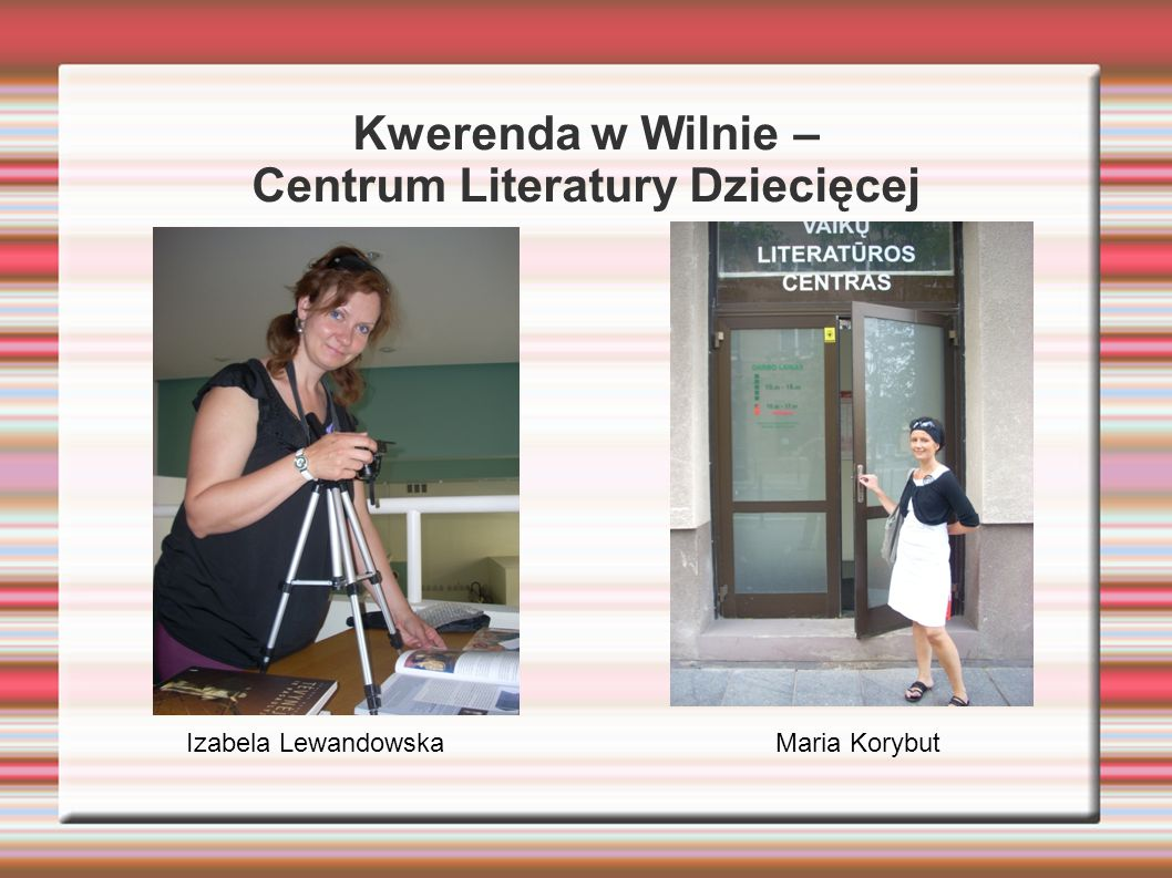 Kwerenda w Wilnie – Centrum Literatury Dziecięcej