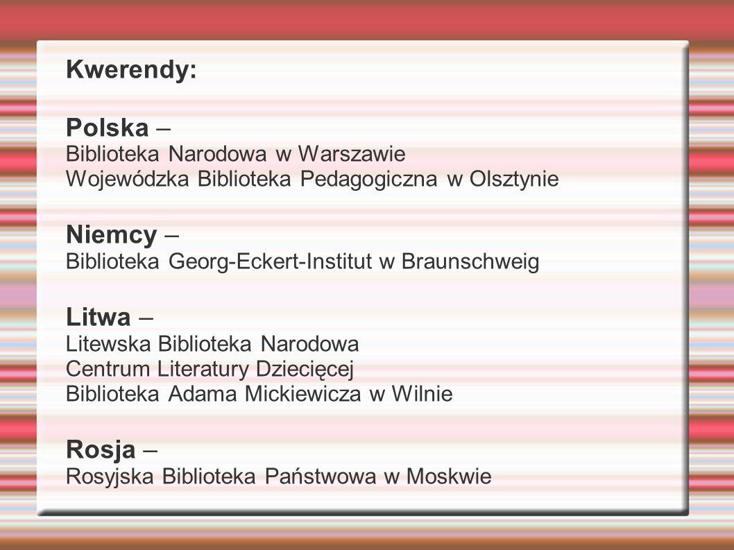 Kwerendy: Polska – Niemcy – Litwa – Rosja –