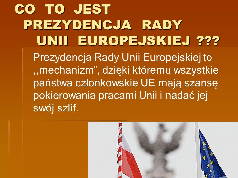 CO TO JEST PREZYDENCJA RADY UNII EUROPEJSKIEJ