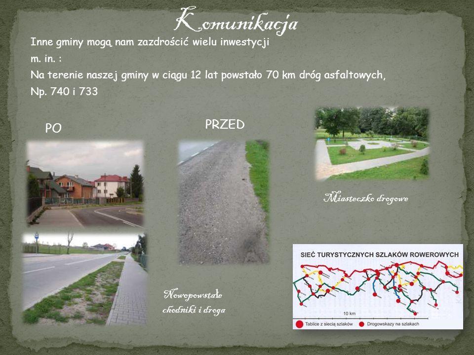 Komunikacja PRZED PO Miasteczko drogowe Nowopowstałe chodniki i droga