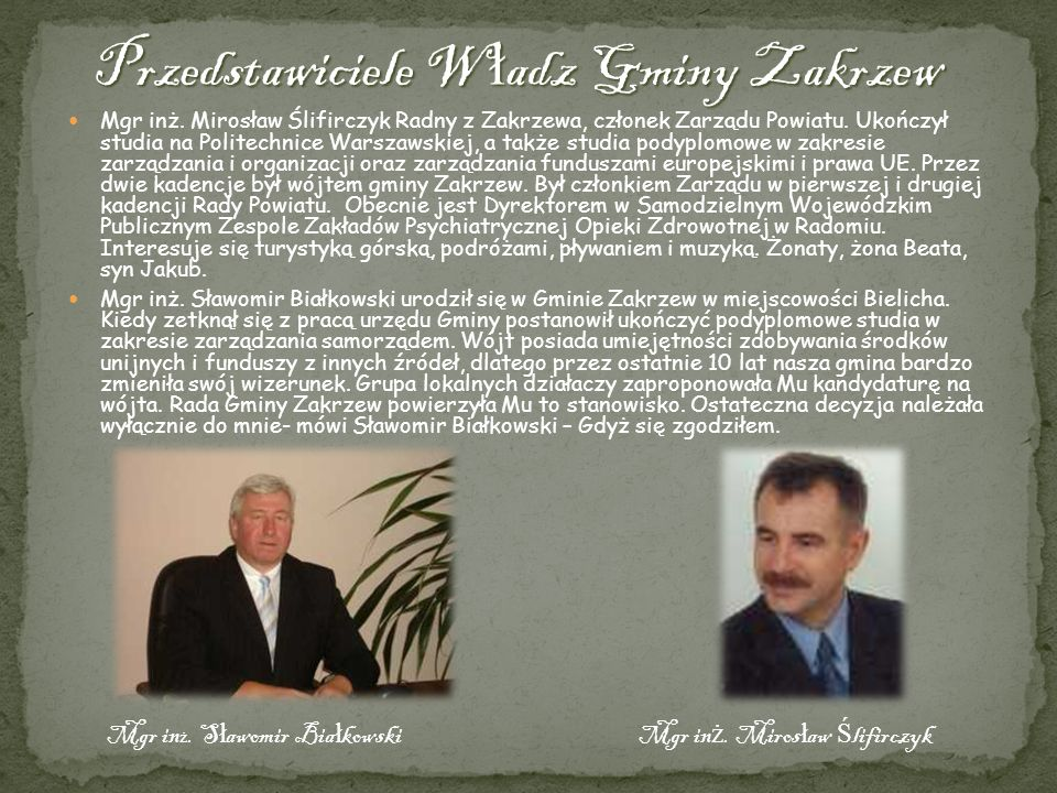 Przedstawiciele Władz Gminy Zakrzew
