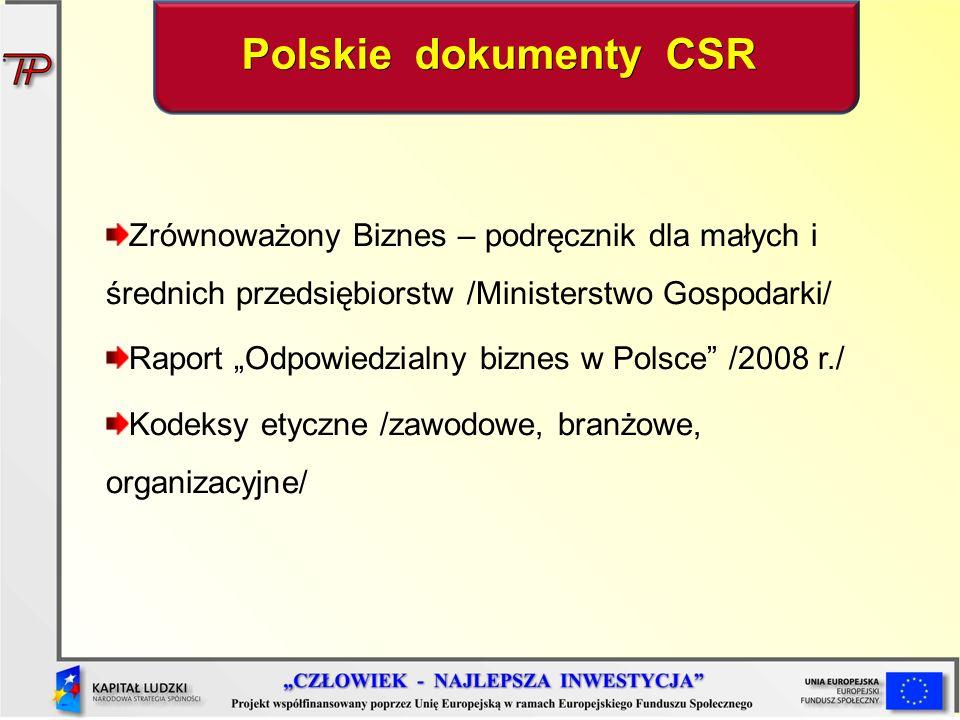 Polskie dokumenty CSR Zrównoważony Biznes – podręcznik dla małych i średnich przedsiębiorstw /Ministerstwo Gospodarki/