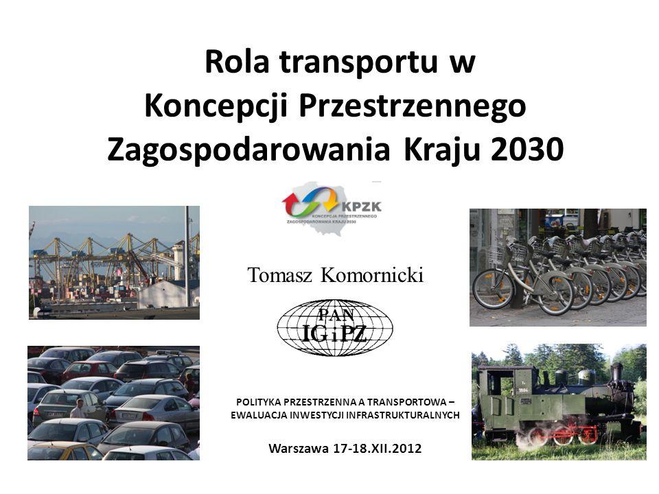 Rola transportu w Koncepcji Przestrzennego Zagospodarowania Kraju 2030