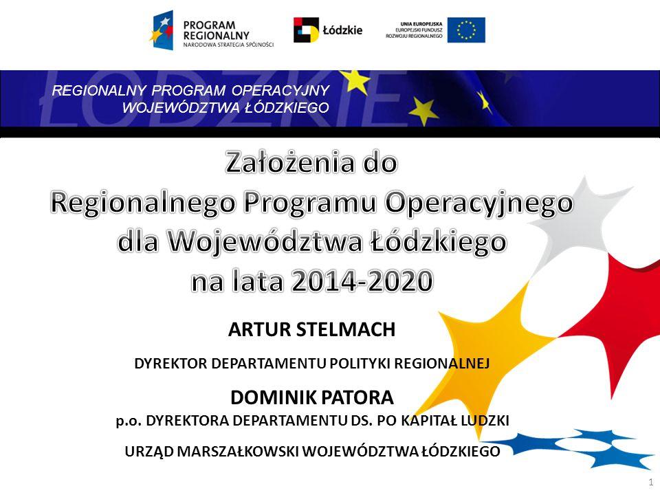 Założenia do Regionalnego Programu Operacyjnego dla Województwa Łódzkiego na lata 2014-2020