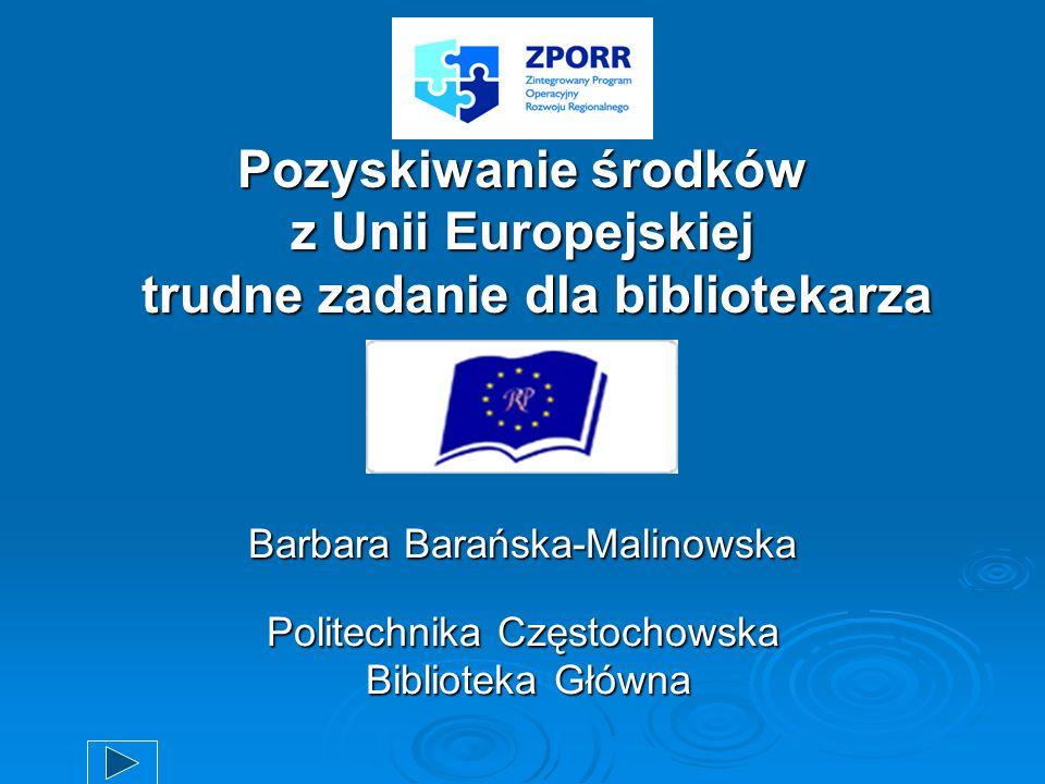 Pozyskiwanie środków z Unii Europejskiej trudne zadanie dla bibliotekarza