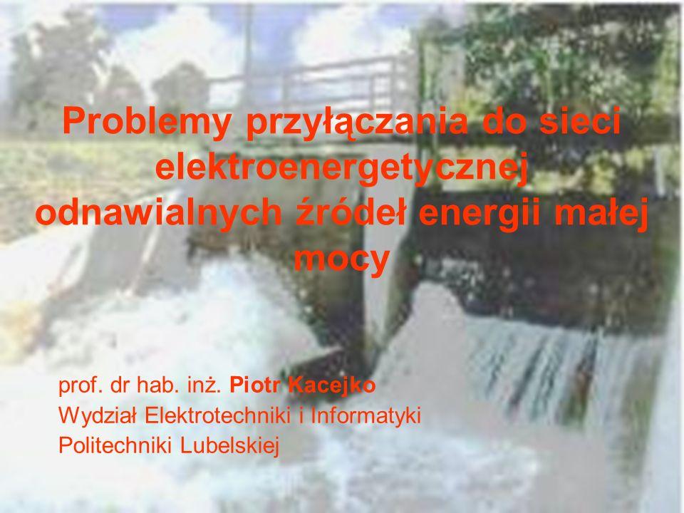 Problemy przyłączania do sieci elektroenergetycznej odnawialnych źródeł energii małej mocy