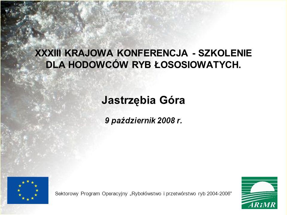XXXIII KRAJOWA KONFERENCJA - SZKOLENIE DLA HODOWCÓW RYB ŁOSOSIOWATYCH